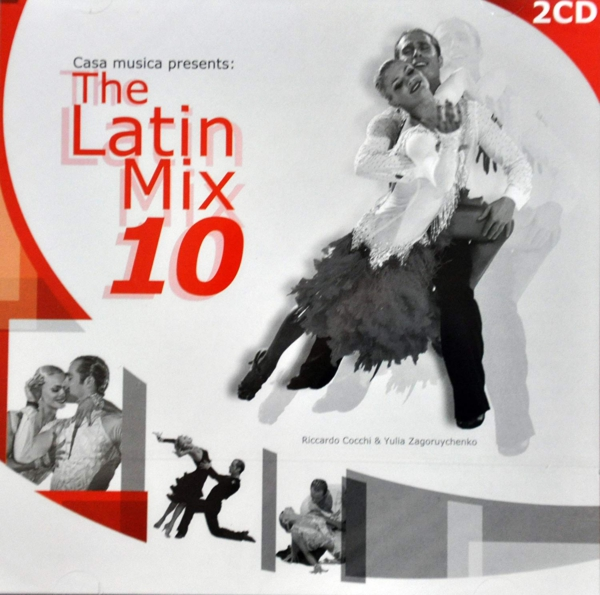 Casa Musica – The Latin Mix 10